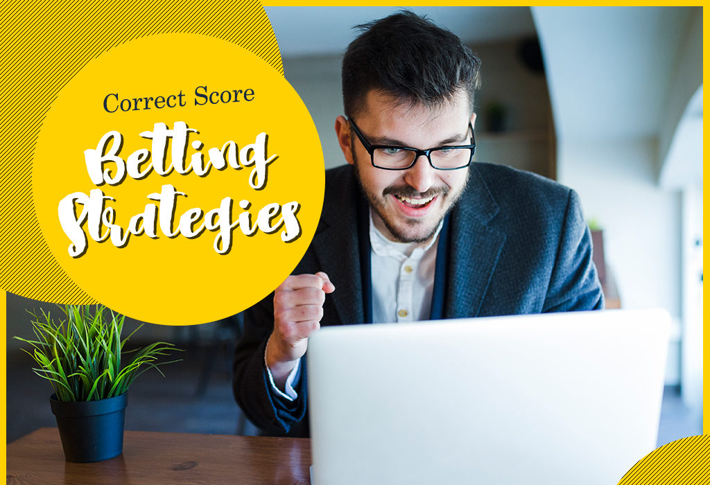 Correct Score Betting Strategies